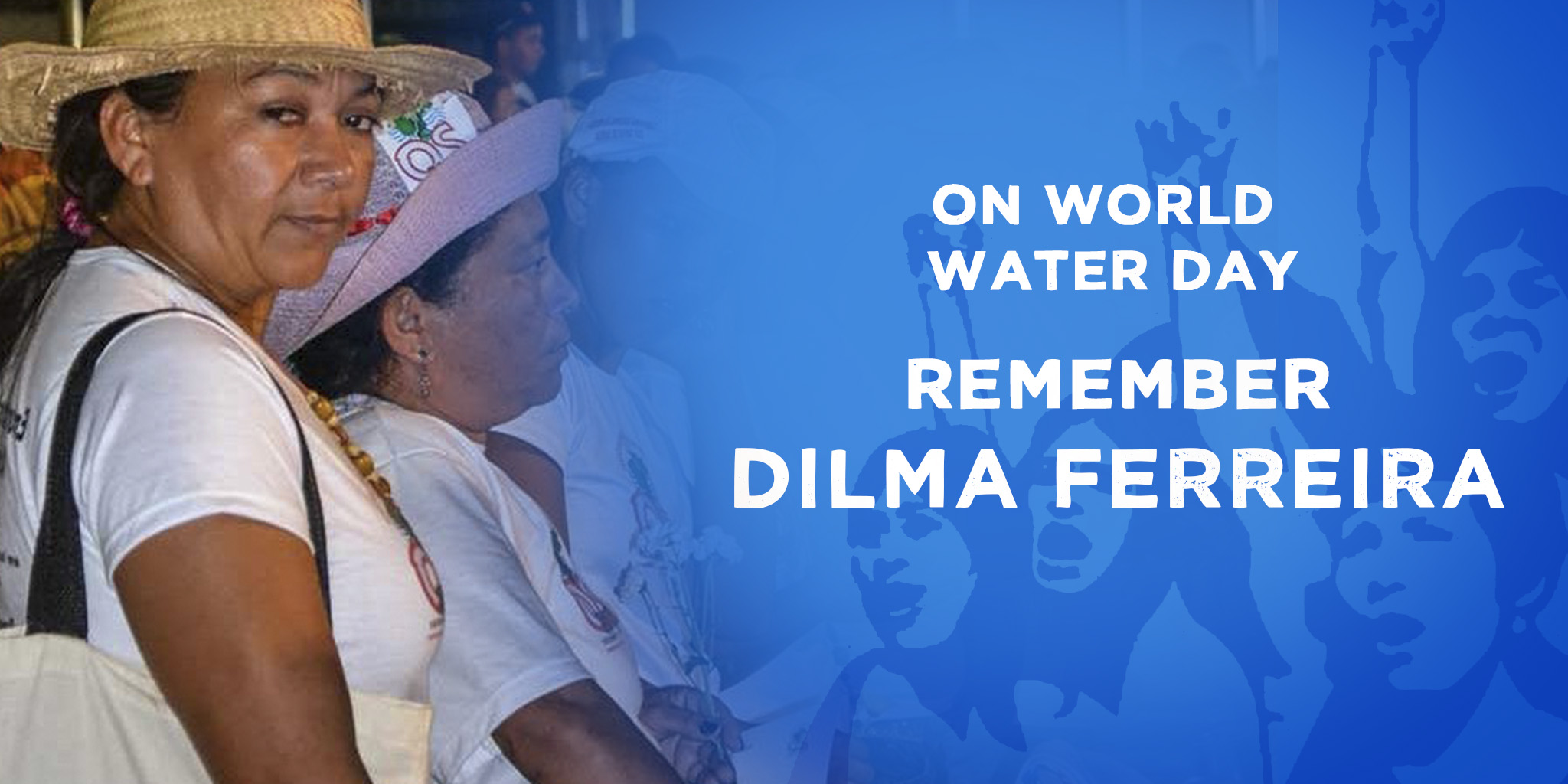 Remembering Dilma Ferreira on the first anniversary of her murder